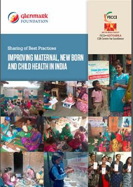 Sharing of Best Practices: Improving Maternal, New Born and Child Health in India