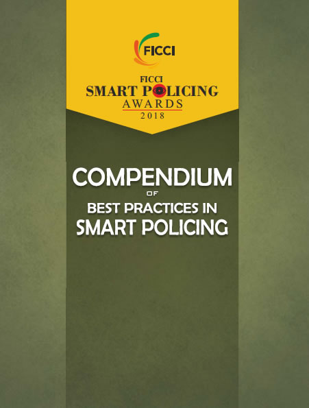 FICCI Compendium of Best Practices in SMART Policing 2018