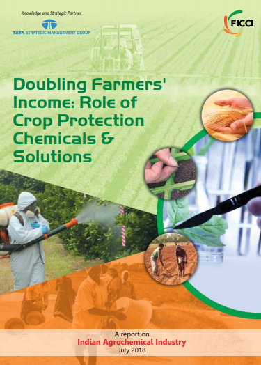 Doubling Farmers' Income: Role of Crop Protection Chemicals & Solutions