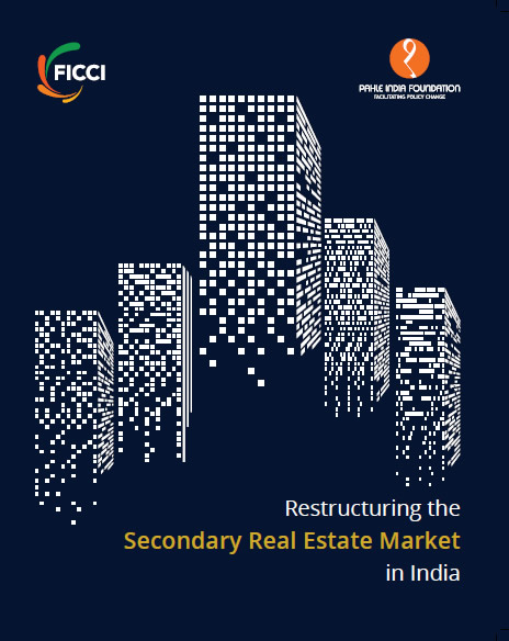 Restructuring the Secondary Real Estate Market in India