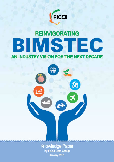 Reinvigorating BIMSTEC an Industry Vision for the Next Decade