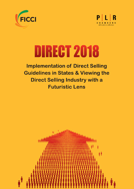 DIRECT 2018: Implementation of Direct Selling Guidelines in States & Viewing the Direct Selling Industry with a Futuristic Lens