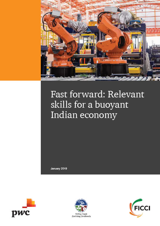Fast forward: Relevant Skills for a Buoyant Indian Economy
