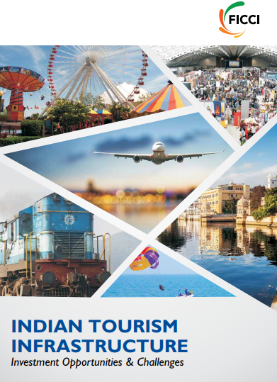 Indian Tourism Infrastructure: Investment Opportunities & Challenges
