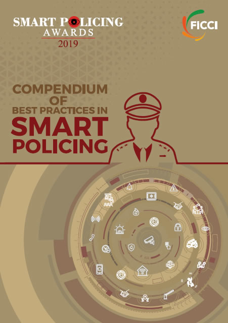 FICCI compendium on Best Practices in SMART Policing 2019