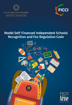 FICCI ARISE Model Self-Financed Independent Schools (Recognition and Fee Regulation) Code Version 3.0