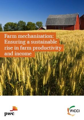 Farm mechanisation: Ensuring a sustainable rise in farm productivity and income