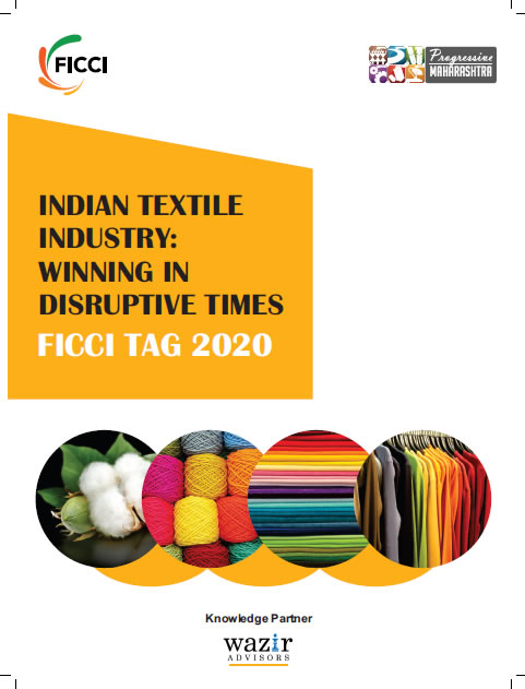 Indian Textile Industry: Winning in Disruptive Times - FICCI Tag 2020