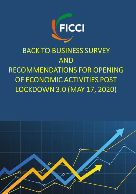 Back to Business Survey &  Recommendations for Opening of Economic Activities Post Lockdown 3.0