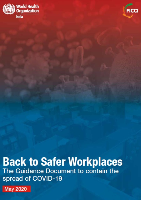 Back to Safer Workplaces - The Guidance Document to contain the spread of COVID-19