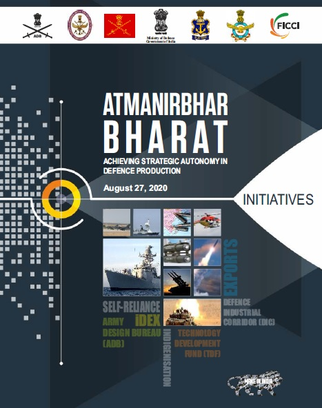 Atmanirbhar Bharat for Defence: Achieving Strategic Autonomy in Defence Production