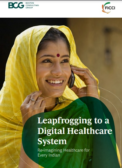 Leapfrogging to a Digital Healthcare System: Re-imagining Healthcare for Every Indian