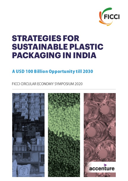 Strategies for Sustainable Plastics Packaging in India- A USD 100 billion Opportunity till 2030