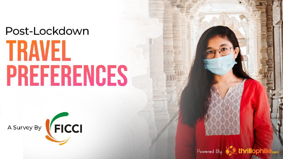 Post-Lockdown Travel Preferences: A Survey by FICCI