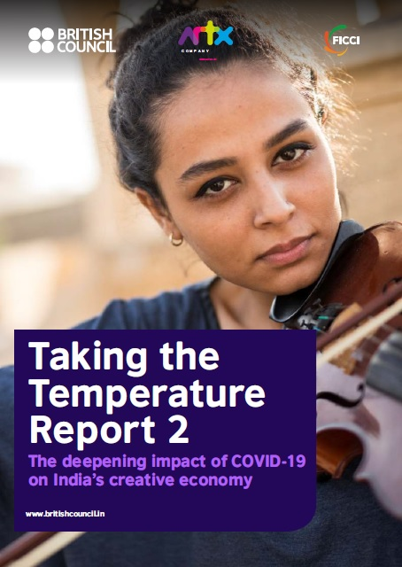 Taking the Temperature Report 2: The deepening impact of COVID-19 on India's creative economy