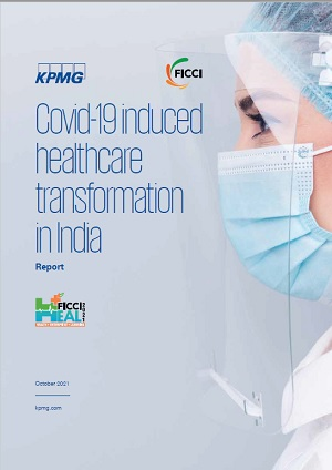 FICCI-KPMG Knowledge Paper on 'COVID Induced Healthcare Transformation in India'